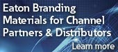 Eaton Branding Materials for Channel Partners & Distributors